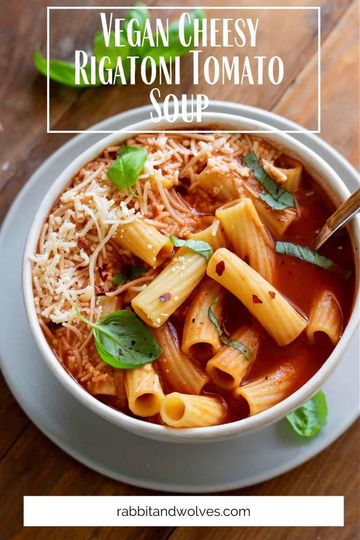 vegan cheesy rigatoni tomato soup pin